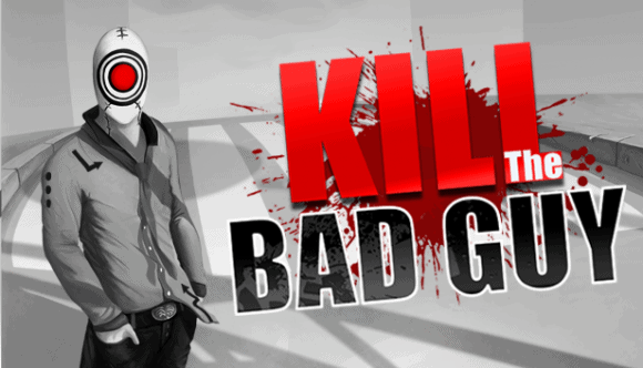 Kill the Bad Guy Review
