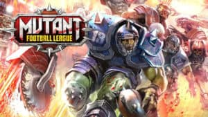 Mutant Football League Review