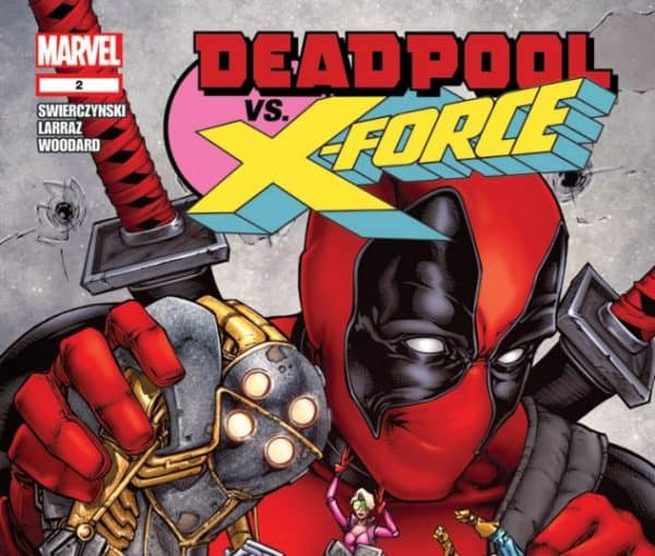 Deadpool Versus X-Force