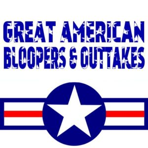 Great American Bloopers