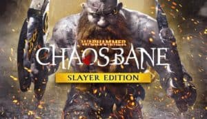 Warhammer Chaosbane Slayer Edition