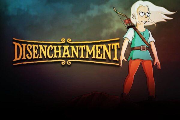 Disenchantment Part 3